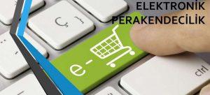 e-Perakendecilik (e-Retailing) Nedir?