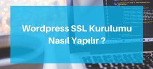 SSL Kurulumu Nasıl Yapılır?